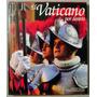 El Vaticano Por Dentro - Bart Mcdowell