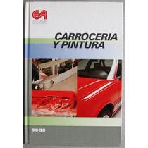Libro Carrocería Y Pintura - Ceac