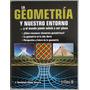 La Geometría Y Nuestro Entorno - G. Reyes Victoria - Trillas
