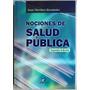 Nociones De Salud Pública 2a . - J.martínez - Diaz De Santos