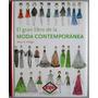 El Gran Libro De La Moda Contemporánea / Lexus