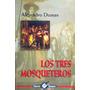 Los Tres Mosqueteros / Alejandro Dumas/ Promolibro