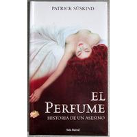 El Perfume Historia De Un Asesino - Patrick Süskind