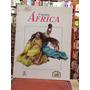 Cuentos De Africa - Editorial Educar - Colombia - 1999