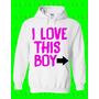 Buso Chompa Mujer Y Hombre Personalizado : I Love This Boy