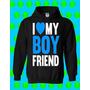Buso Chompa Mujer Hombre Personalizados I Love My Boyfriend