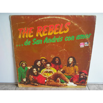 Lp Vinilo The Rebels De San Andres Con Amor