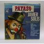 Payaso Con Javier Solis Lp Vinyl Vinilo