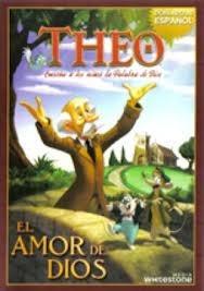 Pelicula Original Theo, El Amor De Dios