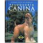 Libro Grandes Guías De Animales Peluquería Canina - Lexus