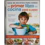 Mi Primer Libro De Cocina Paso A Paso - Lexus