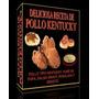 Recetas De Pollo Kentucky, Bisquets, Ensalada De Col Y Pure