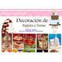 Manual De Decoracion De Tortas Pasteles Fondant Gelatinas