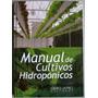 Manual De Cultivos Hidropónicos 1 Tomo 2 Cd-rom