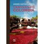 Caminando Colombia Andres Hurtado