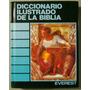 Diccionario Ilustrado De La Biblia - Everest
