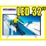 Totalmente Nuevo Tv Hyundai Led Hyled 328d 32