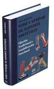 Yeso Y Vendaje De Soporte Sintético