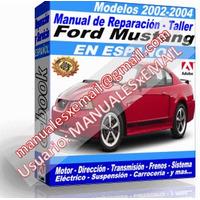 Manual de Reparacion Taller Ford Mustang 2002 2003 2004