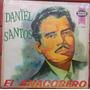 Daniel Santos- El Anacobrero | DAMARCA